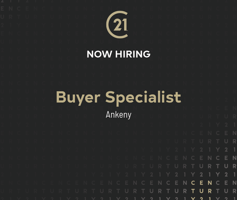 Now Hiring a Buyer Specialist in Ankeny