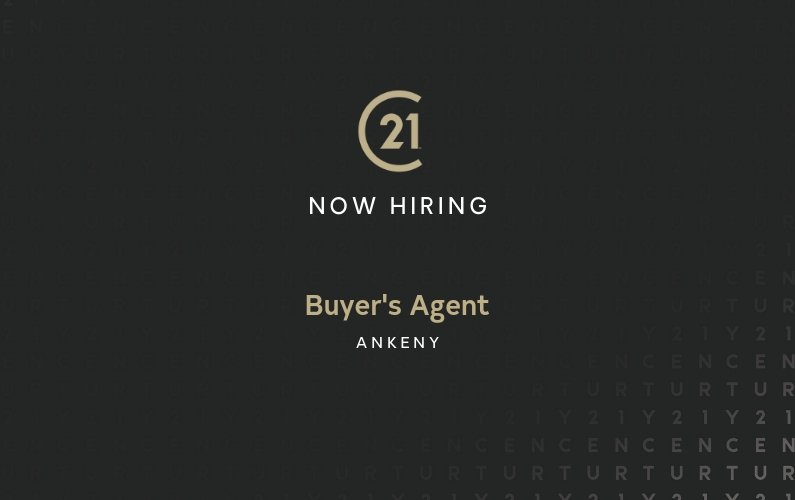 Now Hiring a Buyer's Agent in Ankeny