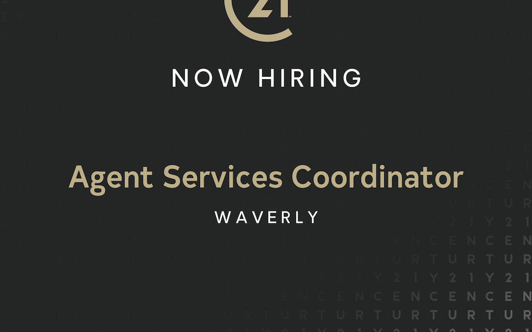 Now Hiring an Agent Services Coordinator in Waverly