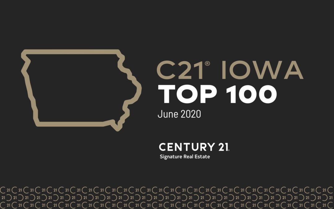 CENTURY 21 Iowa Top 100 (JAN-JUNE 2020)