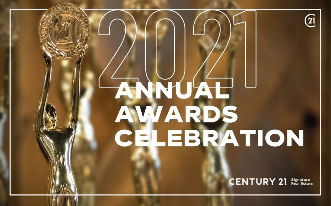 The 2021 CENTURY 21 Signature Real Estate Annual Awards