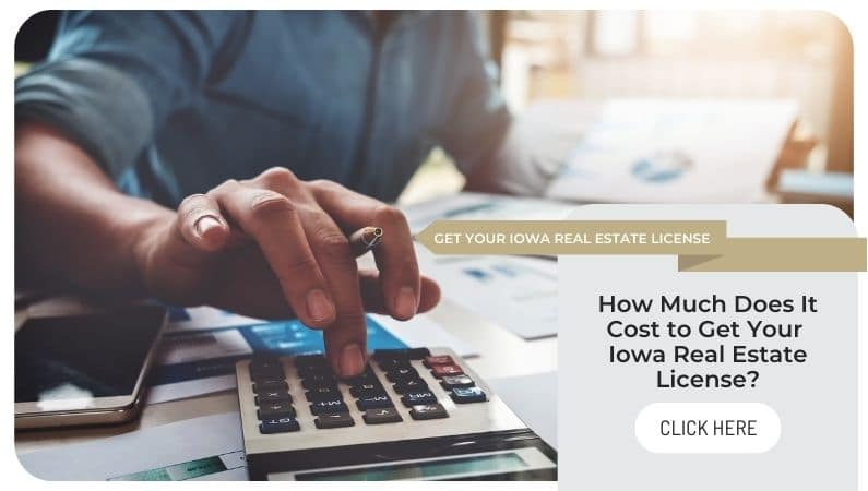 cost to become an Iowa real estate agent
